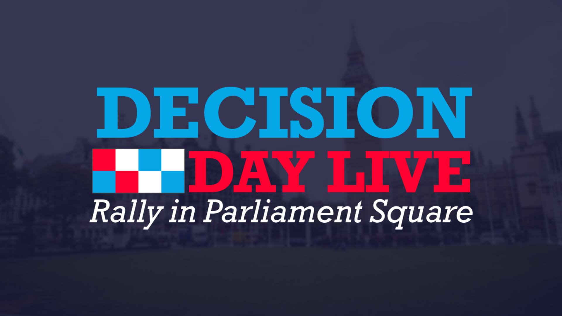 BREMAIN Decision Day LIVE