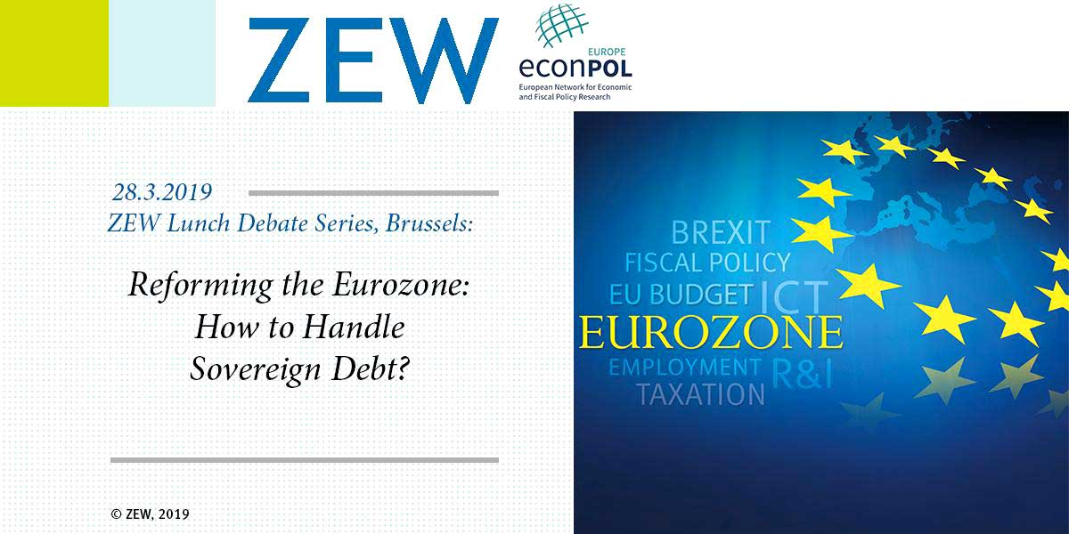 ZEW Reforming the Eurozone How to Handle Sovereign Debt